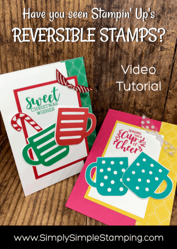 NEW Reversible Stamps & Quick Tips | Cup of Christmas