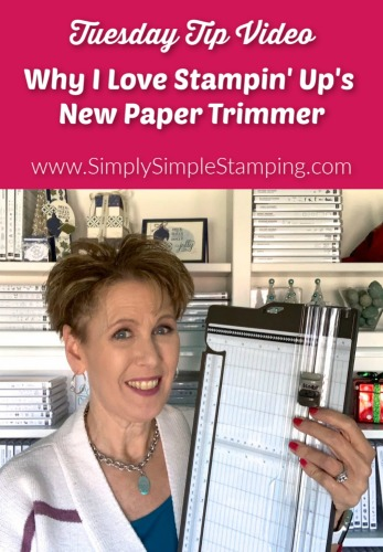 A Complete Guide to the New Paper Trimmer by Stampin' Up!