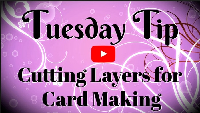 Cut-Layers-For-Card-Making-Video-Tutorial