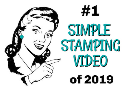 Winner! Best Simple Stamping Video of 2019!