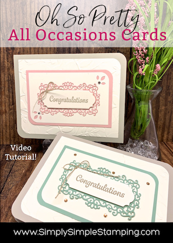 Pretty All Occasion Cards that are Quick to Make