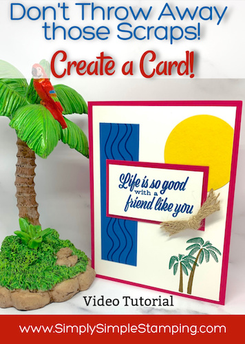 Don't Throw Away those Paper Scraps! Create a DIY Beach Themed Card