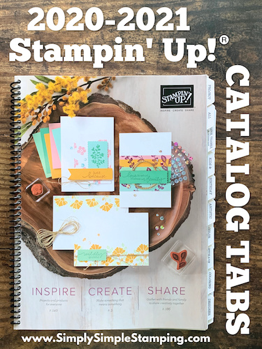 Stampin' Up! Catalog Tabs are Here for the NEW 2020-2021 Annual Catalog